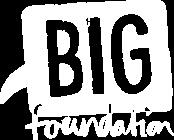 The BIG Foundation